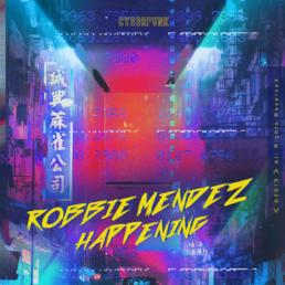 Robbie Mendez Debuts on CYB3RPVNK R3HAB'sCYB3RPVNKimprint