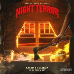 "new single ""Night Terror"" KAYZO and YULTRON Mice & Men new single"